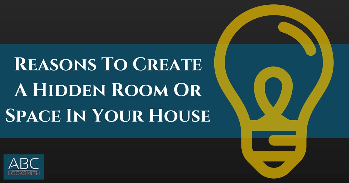 Reasons To Create A Hidden Room Or Space In Your House