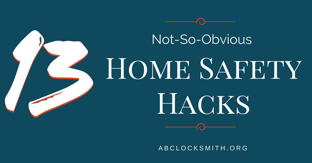 13 Not-So-Obvious Home Safety Hacks For A Safer Home